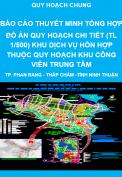 Báo cáo thuyết minh tổng hợp đồ án quy hoạch chi tiết tỷ lệ 1/500 khu dịch vụ hỗn hợp thuộc quy hoạch khu công viên trung tâm - thành phố Phan Rang - Tháp Chàm - Quy hoạch chung tỉnh Ninh Thuận