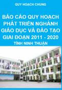 Báo cáo thuyết minh tổng hợp quy hoạch phát triển nghành giáo dục và đào tạo năm 2011 – 2020 - Quy hoạch chung tỉnh Ninh Thuận
