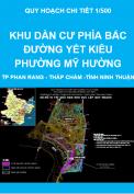 Quy hoạch chi tiết 1/500 Khu dân cư phía Bắc đường Yết Kiêu - phường Mỹ Hường - thành phố Phan Rang - Tháp Chàm - tỉnh Ninh Thuận