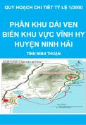 Quy hoạch chi tiết tỷ lệ 1/2000 phân khu dải ven biển khu vực Vĩnh hy, huyện Ninh Hải, tỉnh Ninh Thuận