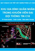 Quy hoạch chi tiết xây dựng phân lô tỷ lệ 1/500 Khu gia đình Quân Nhân trong khuôn viên đại đội thông tin C16, phương Phước Mỹ - thành phố Phan Rang - Tháp Chàm - tỉnh Ninh Thuận