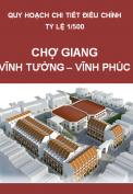 Điều chỉnh quy hoạch chi tiết tỉ lệ 1/500 chợ Giang tại thị trấn Thổ Tang, huyện Vĩnh Tường, tỉnh Vĩnh Phúc
