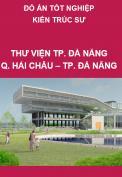 Đồ án thiết kế Thư viện tổng hợp thành phố Đà Nẵng
