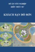 Đồ án tốt nghiệp kiến trúc sư – Khách sạn biển Đồ Sơn