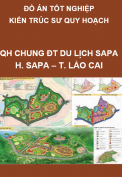 Đồ án tốt nghiệp kiến trúc sư quy hoach – Quy hoạch chung đô thị du lịch Sapa, huyện Sapa, tỉnh Lào Cai giai đoạn 2012-2030