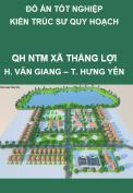 Đồ án tốt nghiệp kiến trúc sư quy hoach – Quy hoạch xây dựng nông thôn mới xã Thắng Lợi, huyện Văn Giang, tỉnh Hưng Yên đến năm 2030