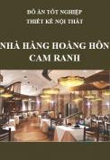 Đồ án tốt nghiệp thiết kế nội thất – Nhà hàng Hoàng Hôn - Cam Ranh