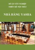 Đồ án tốt nghiệp thiết kế nội thất – Nhà hàng Yasha