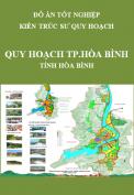 Đồ án tốt nghiệp kiến trúc sư quy hoạch – Quy hoạch chung Thành phố Hòa Bình – Tỉnh Hòa Bình