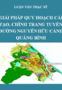 Luận văn thạc sỹ quy hoạch- Giải pháp quy hoạch cải tạo, chỉnh trang tuyến đường Nguyễn Hữu Cảnh, Thành phố Đồng Hới, tỉnh Quảng Bình