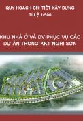 Quy hoạch chi tiết xây dựng tỷ lệ 1/500 Khu nhà ở và dịch vụ hậu cần phục vụ các dự án trong Khu kinh tế Nghi Sơn