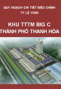 Quy hoạch điều chỉnh chi tiết tỷ lệ 1/500 khu trung tâm thương mại đại siêu thị Big C, thành phố Thanh Hóa