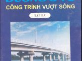 Thiết đường ôtô tập 3 (Công trình vượt sông)